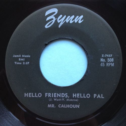 Mr Calhoun - Hello friends, hello pal - Zynn - Ex