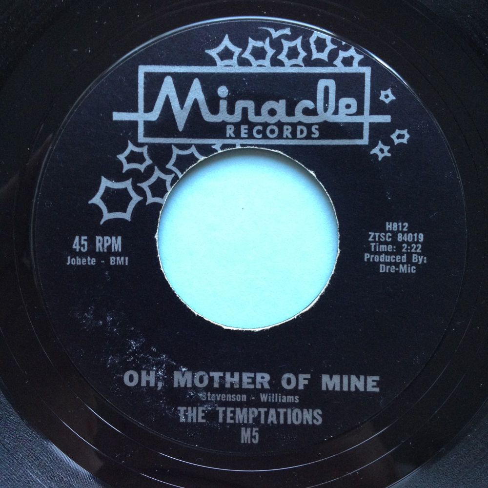 Temptations - Oh, mother of mine / Romance without finance - Miracle - Ex-