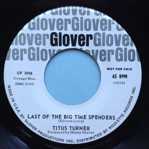 Titus Turner - Last of the big time spenders - Glover promo - Ex