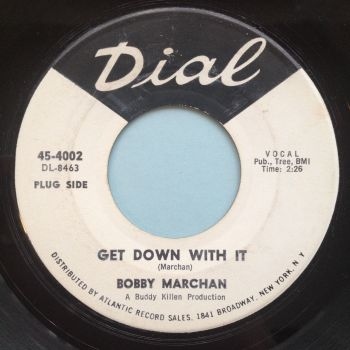 Bobby Marchan - Get down with it - Dial promo - Ex