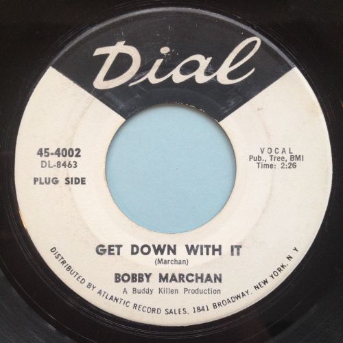 Bobby Marchan - Get down with it - Dial - VG+ (d/h)
