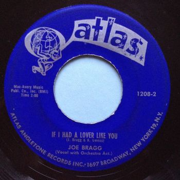 Joe Bragg - If I had a lover like you - Atlas - Ex-
