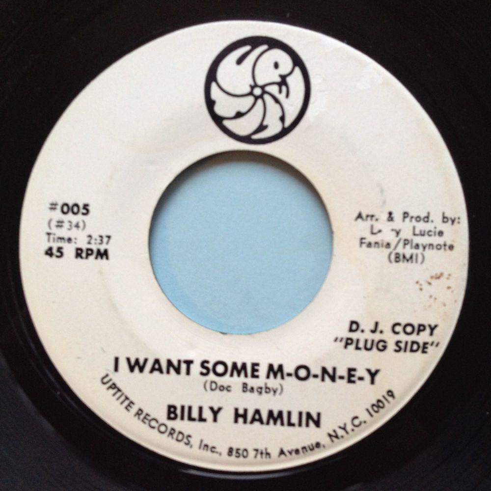 Billy Hamlin - I want some m-o-n-e-y - Uptite promo - Ex