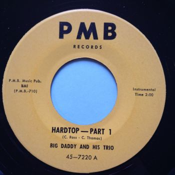 Big Daddy and his Trio - Hardtop Pt1 / Pt2 - PMB - Ex