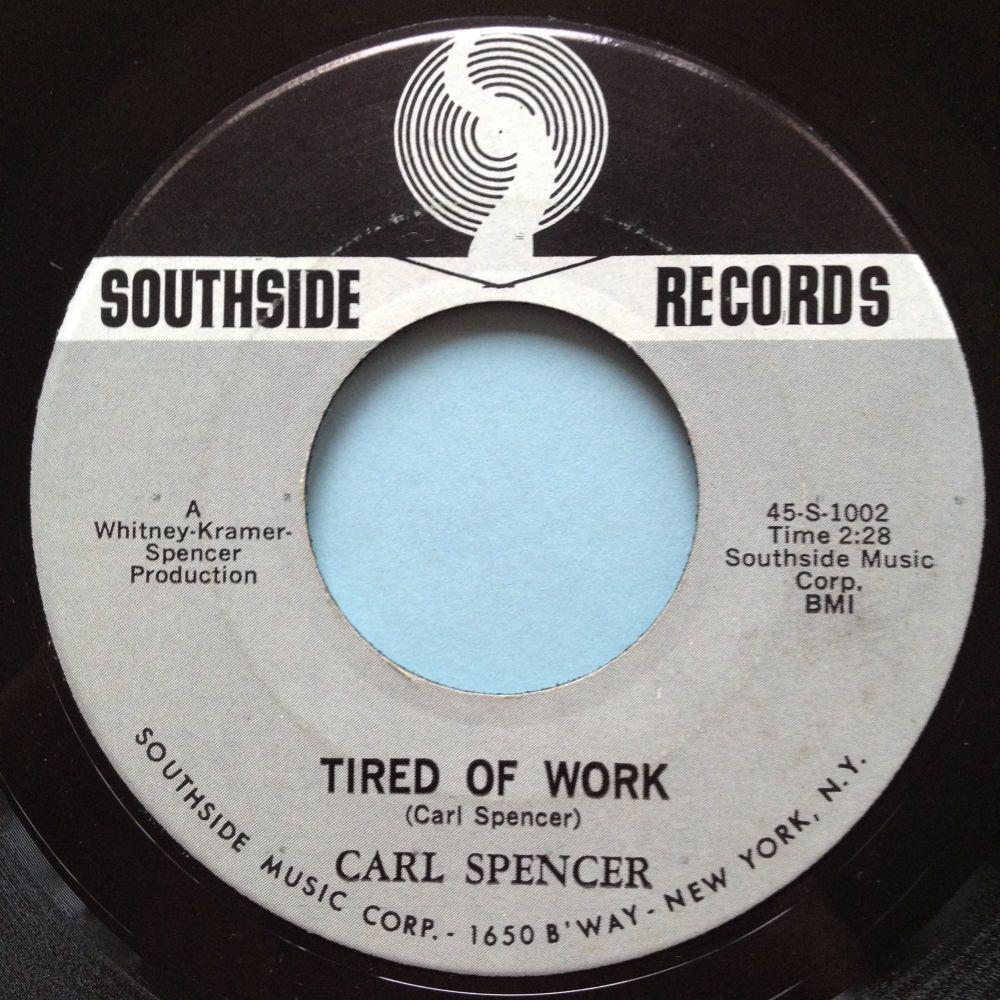 Carl Spencer - Tired of work - Southside - Ex