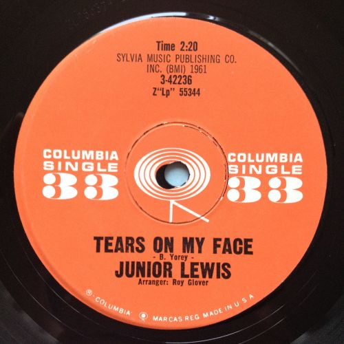 Junior Lewis - Tears on my face - Columbia 33rpm 7