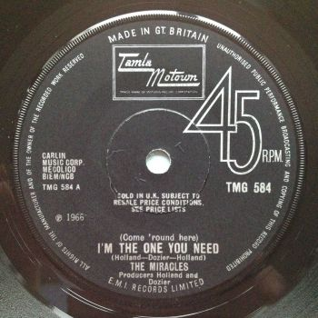 Miracles - (Come round here) I'm the one you need / Save me - U.K. Tamla Motown TMG 584 - Ex