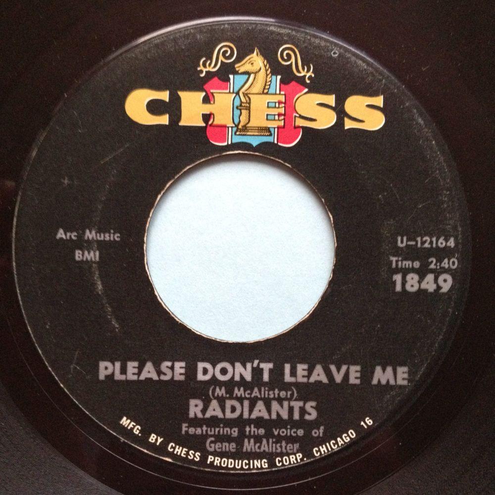 Radiants - Please don't leave me baby / Heartbreak Society - Chess - Ex