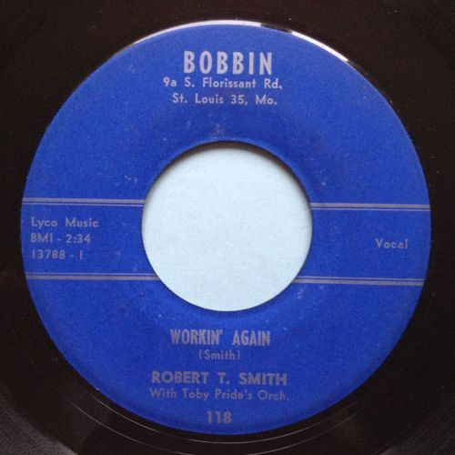 Robert Smith - Workin' again - Bobbin - Ex-