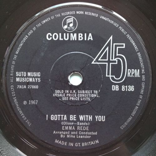 Emma Rede - I gotta be with you - U.K. Columbia - Ex
