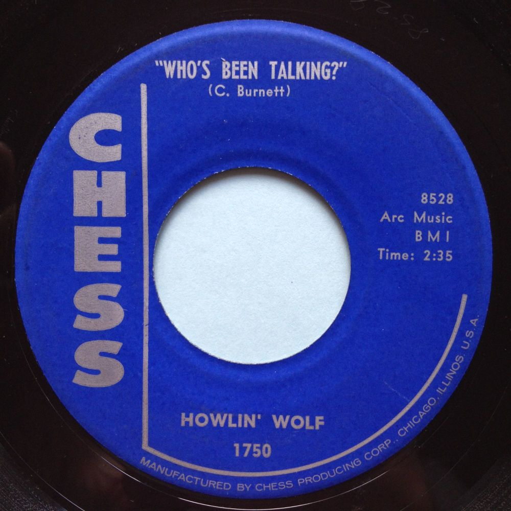 Howlin' Wolf - Who's been talking - Chess - Ex