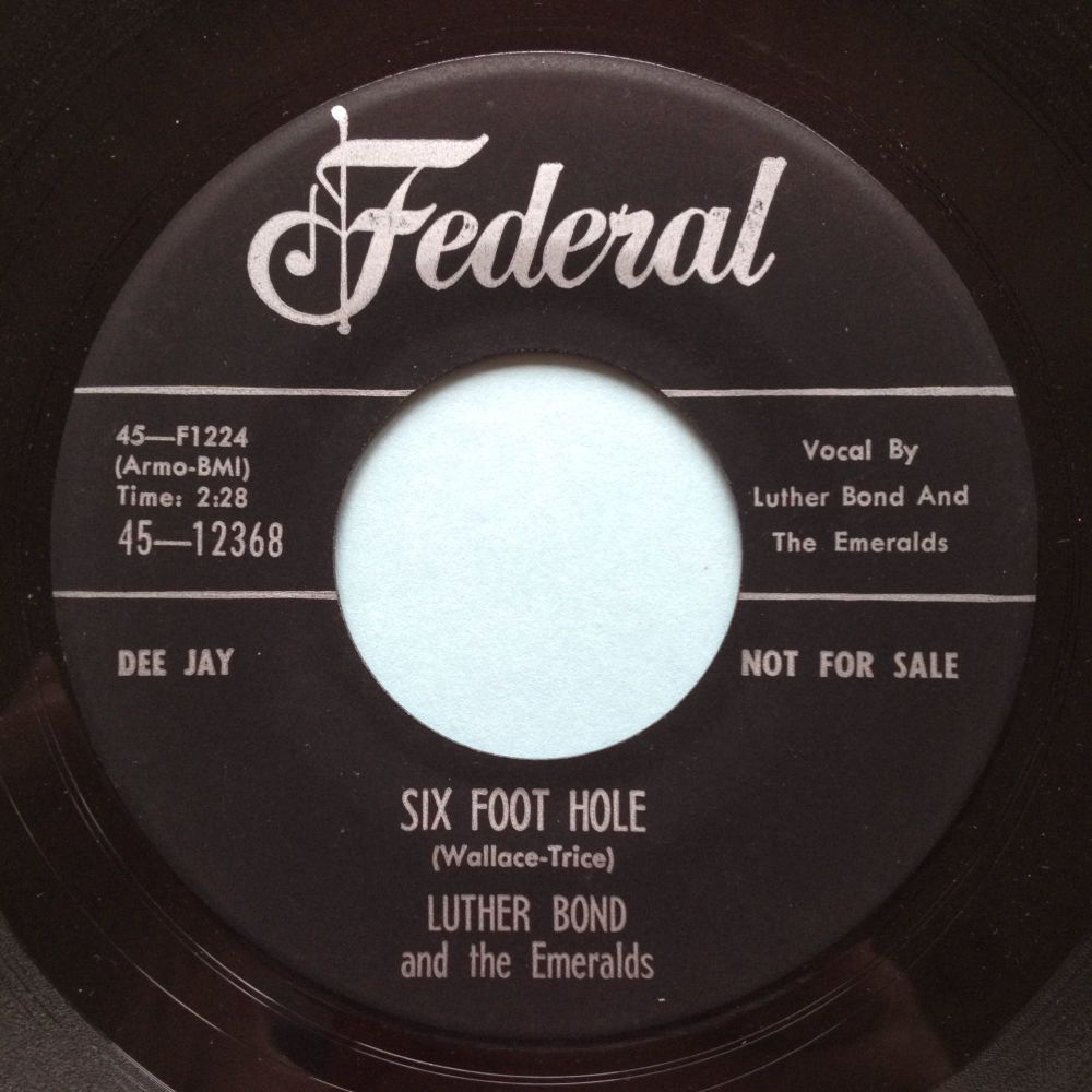 Luther Bond - Six foot hole - Federal promo - Ex