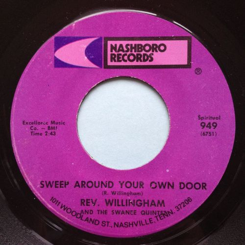Rev. Willingham - Sweep around your own door - Nashboro - Ex