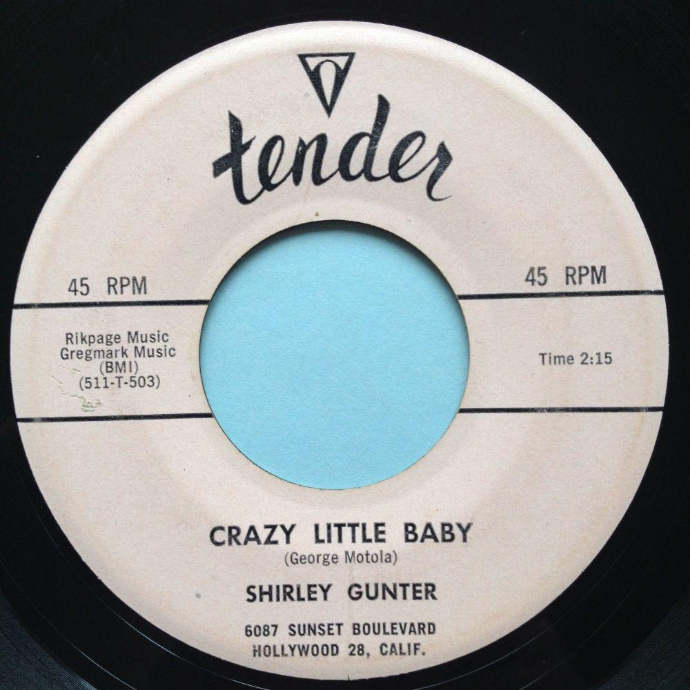 Shirley Gunter - Crazy little baby - Tender - Ex