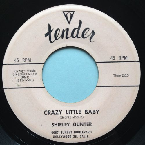 Shirley Gunter - Crazy little baby - Tender - Ex