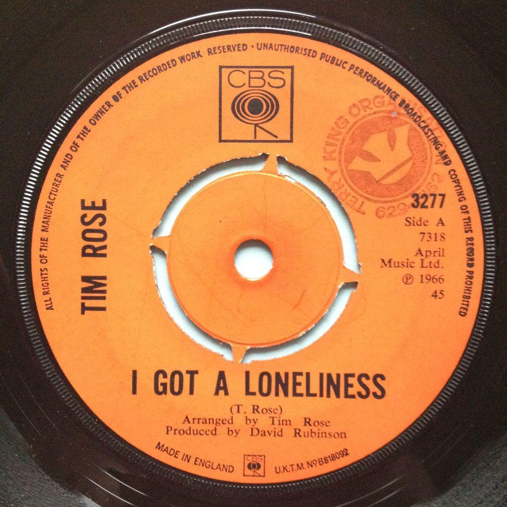 Tim Rose - I got a loneliness - U.K. CBS - Ex- (stamp)