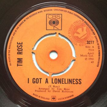 Tim Rose - I got a loneliness - U.K. CBS - Ex- (stamp)