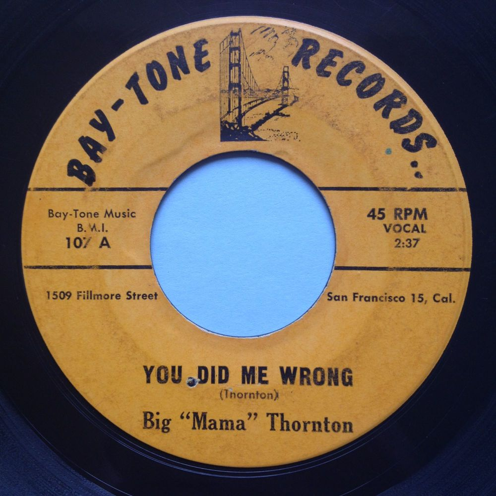Big Mama Thornton - You did me wrong - Baytone - VG+