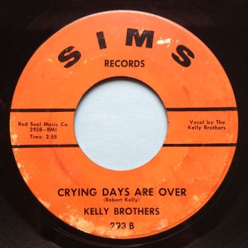Kelly Brothers - Crying days are over - Sims - Ex- (label wear)