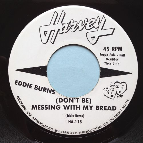 Eddie Burns - (Do't be) Messing with my bread - Harvey promo - Ex
