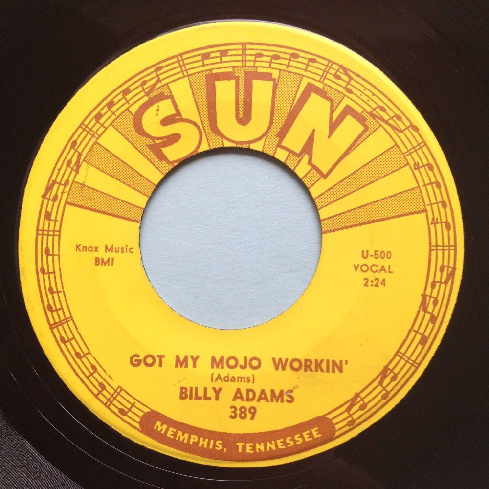 Billy Adams - Got my mojo workin' - Sun - Ex-