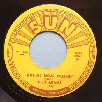 Billy Adams - Got my mojo workin' - Sun - Ex-