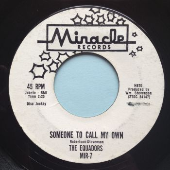 Equadors - Someone to call my own - Miracle promo - VG+