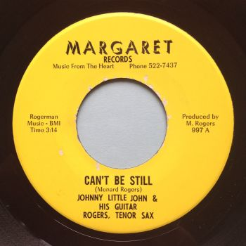 Johnny Little John - Can't be still - Margaret - Ex- (slow edge warp nap)