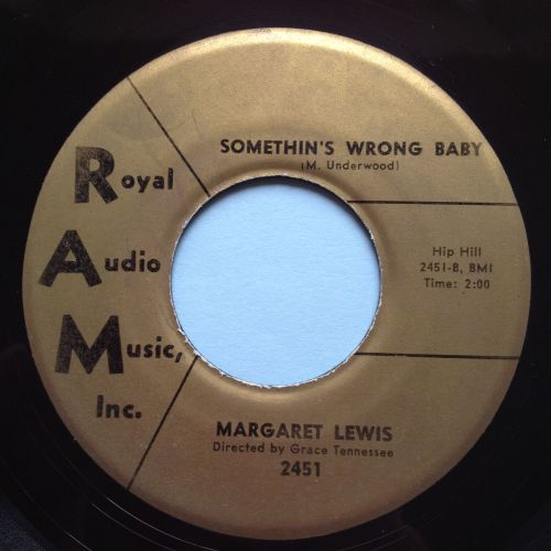Margaret Lewis - Somethings wrong baby - RAM - Ex