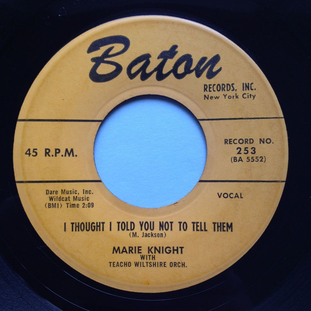 Marie Knight - I though I told you not to tell them - Baton - Ex-