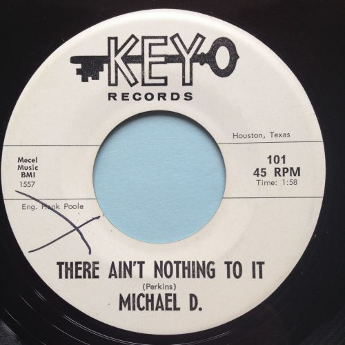 Michael D - There ain't nothing to it - Key promo - Ex