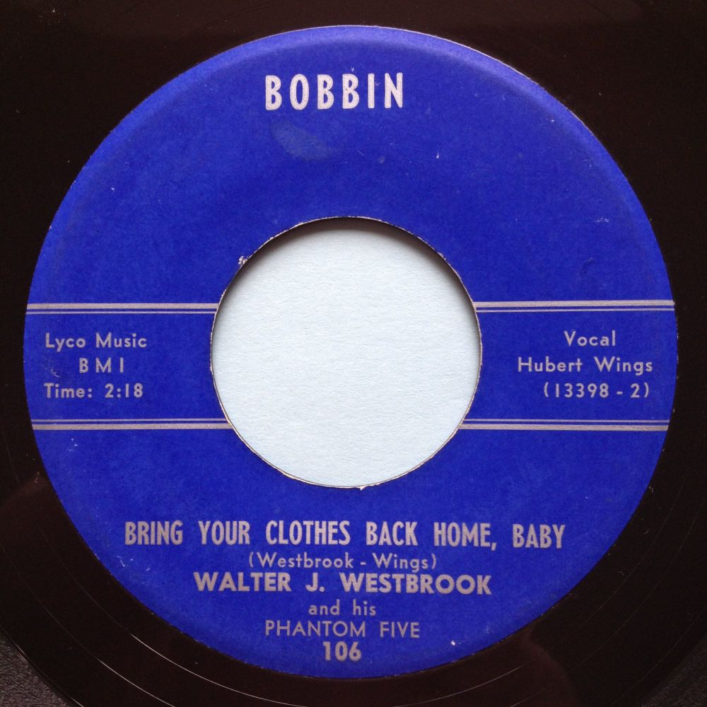 Walter J. Westbrook - Bring your clothes back home b/w Midnight Jump - Bobb
