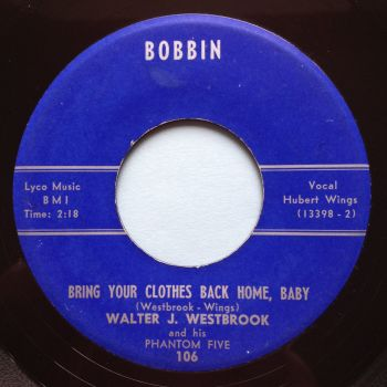 Walter J. Westbrook - Bring your clothes back home b/w Midnight Jump - Bobbin - Ex