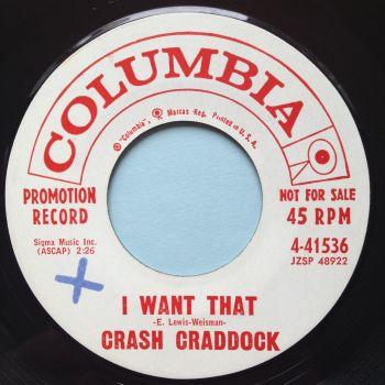 Crash Craddock - I want that - Columbia promo - Ex