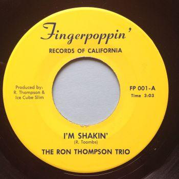 Ron Thompson Trio - I'm shakin' b/w Freight Train - Fingerpoppin' - Ex