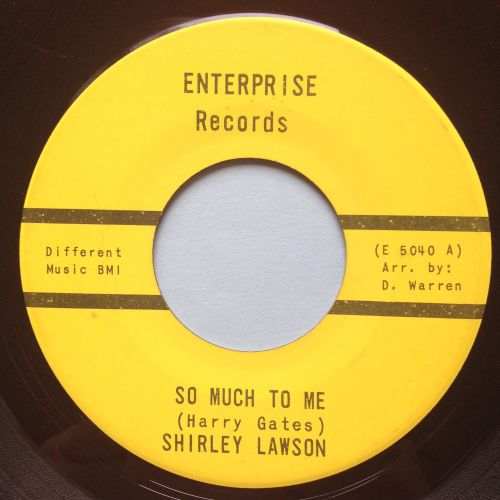 Shirley Lawson - So much to me b/w Sad sad day - Enterprise - Ex