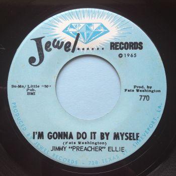 """Jimmy """"Preacher"""" Ellie - I'm gonna do it by myself / Go head on - Jewel - Ex"""