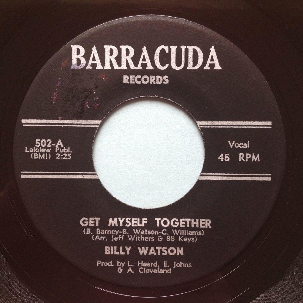 Billy Watson - Get myself together - Barracuda - Ex-