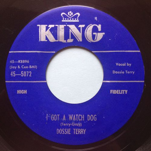 Dossie Terry - I got a watch dog b/w Thunderbird - King - Ex