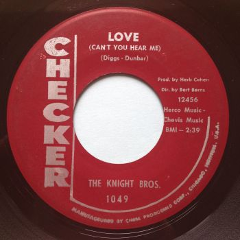 Knight Bros - Love (can't you hear me) - Checker - Ex