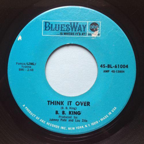 B B King - Think it over - Bluesway - Ex