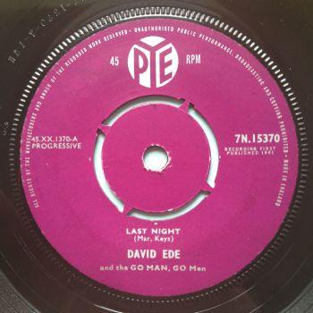 David Ede - Last Night - UK Pye - Ex