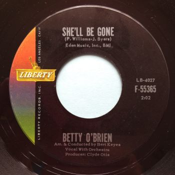 Betty O'Brien - She'll be gone - Liberty - M-