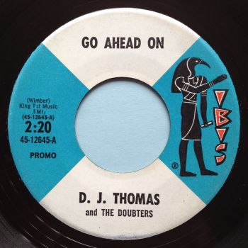 D. J. Thomas and the Doubters - Go ahead on - Ibis promo - Ex