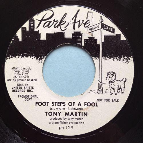 Tony Martin - Foot steps of a fool - Park Ave promo - Ex-