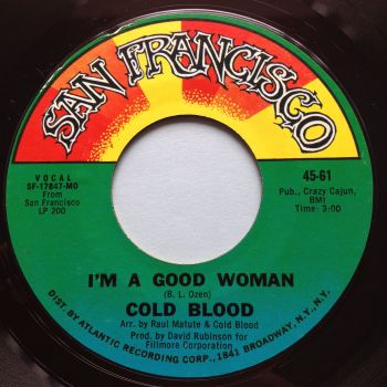 Cold Blood - I'm a good woman - San Francisco - Ex