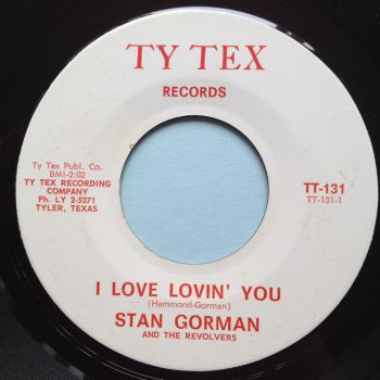 Stan Gorman - I love lovin' you - Ty Tex - M-