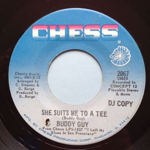 Buddy Guy - She suits me to a tee b/w Buddys Groove - Chess promo - Ex