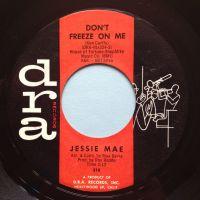Jessie Mae - Don't freeze on me - Dra - Ex