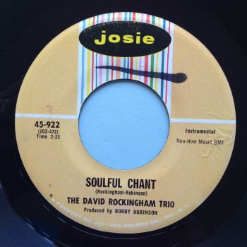 David Rockingham Trio - Soulful Chant - Josie - Ex